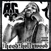 Too Hood 2 Be Hollywood von B.G.