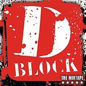 D-Block CD Mixtape by D-Block