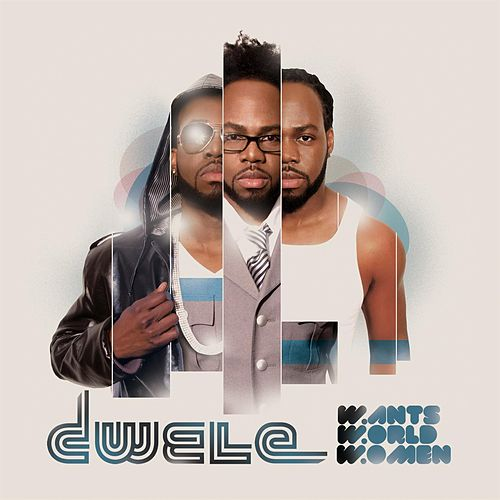 Wants, World, Women by Dwele