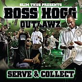 Serve & Collect by Slim Thug