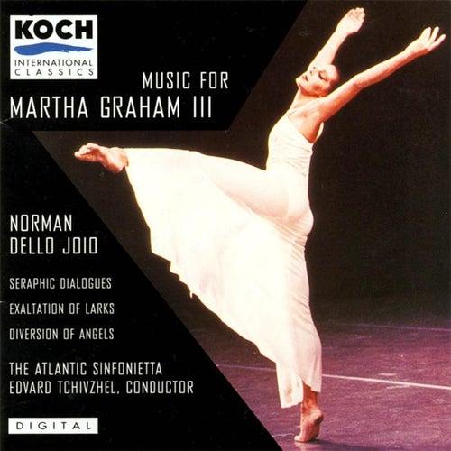 Music For Martha Graham Iii by The Atlantic Sinfonietta