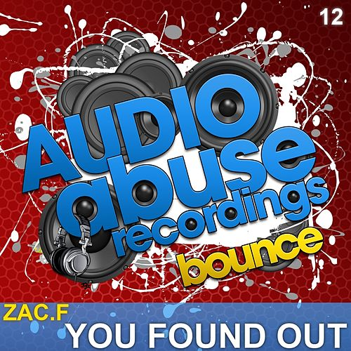 You Found Out by Zac F