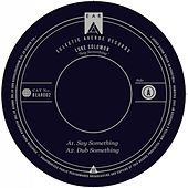 Say Something - Single by Luke Solomon