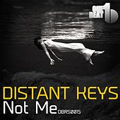 Not Me by Distant Keys