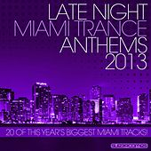 Late Night Miami Trance 2013 - EP by Various Artists