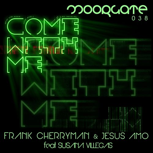 Come With Me (feat. Susana Villegas) by Frank Cherryman