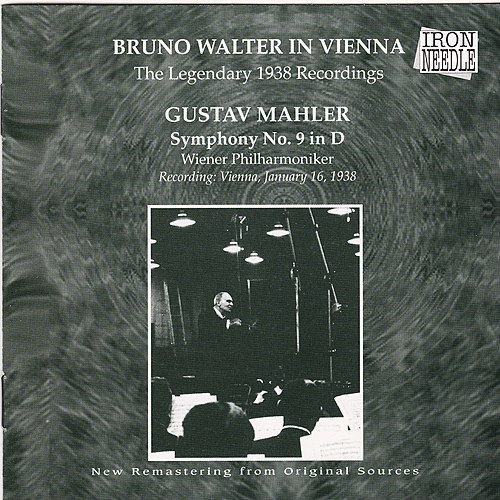 Bruno Walter in Vienna  - The Legendary 1938 Recordings by Wiener Philharmoniker