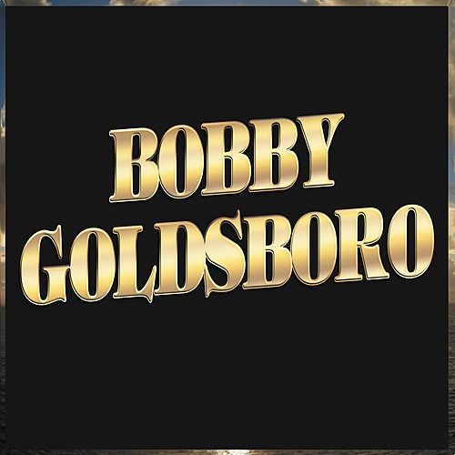 Bobby Goldsboro by Bobby Goldsboro