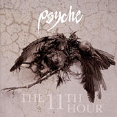 The 11th Hour (Expanded) by Psyche