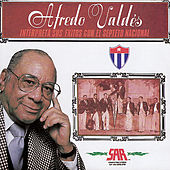 Interpreta Sus Exitos Con el Septeto Nacional by Alfredo Valdés