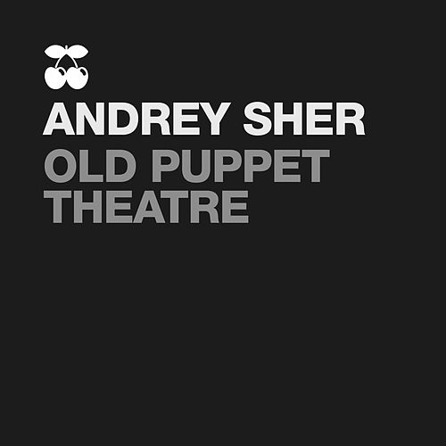 Old Puppet Theatre by Andrey Sher
