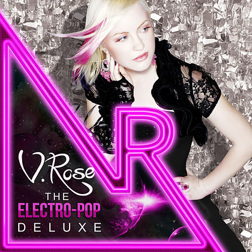 V. Rose Electro-Pop Deluxe by V. Rose