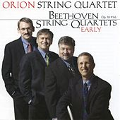 Beethoven String Quartets (early) by Orion String Quartet