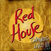 Red House. Captured Live (Vol. 2) by The Red House