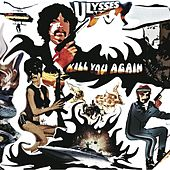 Kill You Again by Ulysses