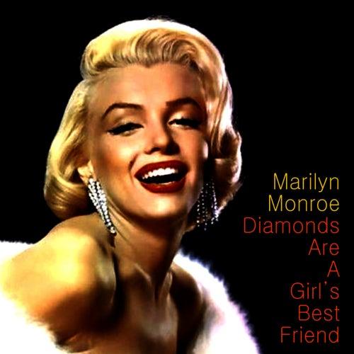 Diamond's Are a Girl's Best Friend by Marilyn Monroe