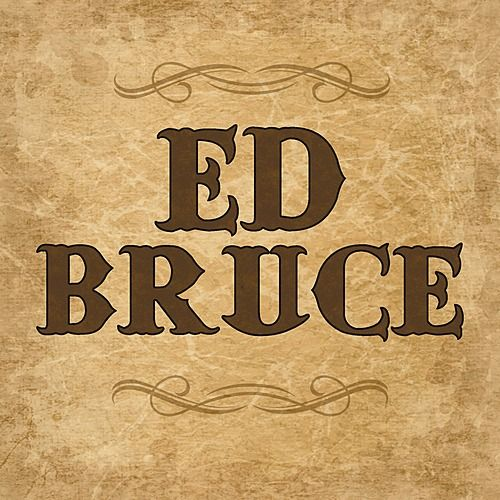 Ed Bruce by Ed Bruce