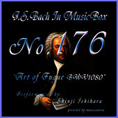 Bach In Musical Box 176 / The Art Of Fugue Bwv1080 by Shinji Ishihara