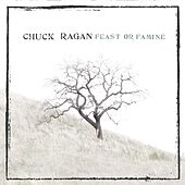 Feast or Famine von Chuck Ragan