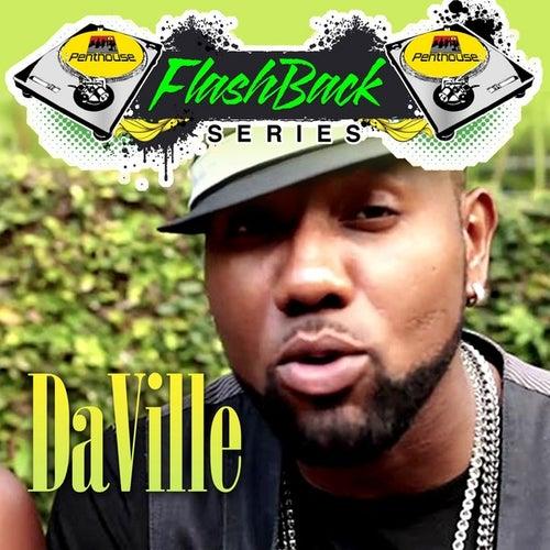 Penthouse Flashback Series (Daville) by Da 'Ville
