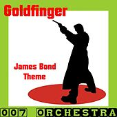 Goldfinger (Music Inspired By the Film) by The 007 Orchestra