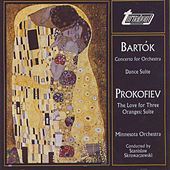 Bartók: Concerto For Orchestra, Prokofiev: The Love For Three Oranges by Minnesota Orchestra