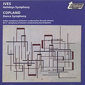 Ives: Holidays Symphony, Copland: Dance Symphony by Various Artists