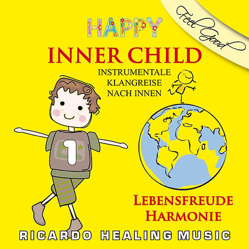 Inner Child - Instumentale Klangreise nach Innen, Vol. 1 by Ricardo M.