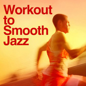 Work Out To Smooth Jazz by Smooth Jazz Allstars
