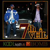 7TH VEIL by Kool Keith