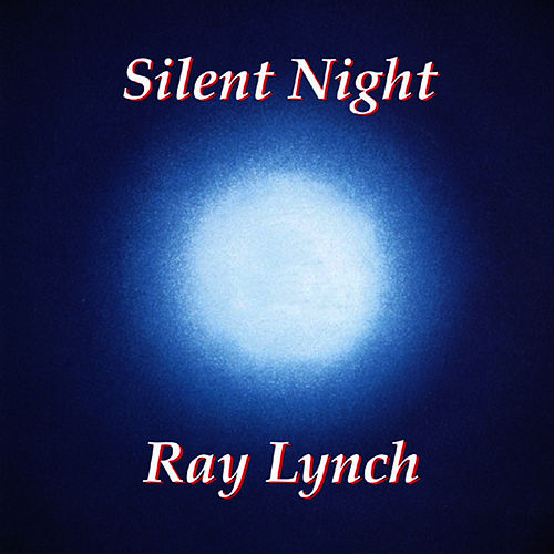 Silent Night by Ray Lynch