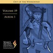 Milken Archive Digital Volume 19, Album 1 - Out of the Whirlwind: Musical Refections of the Holocaust by Various Artists