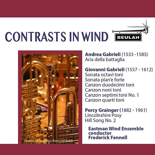 Contrasts in Wind by Eastman Wind Ensemble