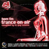 Bpm Fm Trance On Air by Various Artists