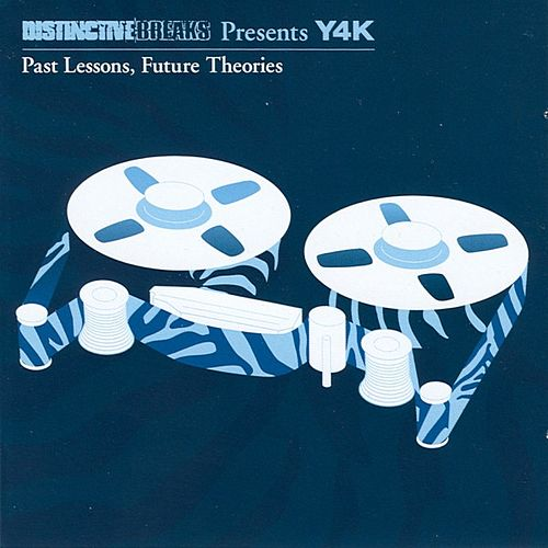 Y4K: Past Lessons, Future Theories by Various Artists