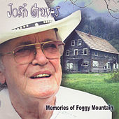 Memories Of Foggy Mountain by Josh Graves
