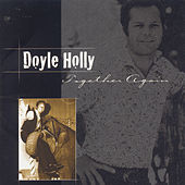Together Again by Doyle Holly