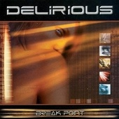 Break Point by Delirious