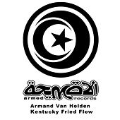 Kentucky Fried Flow by Armand Van Helden