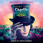 Charlie and the Chocolate Factory by Danny Elfman