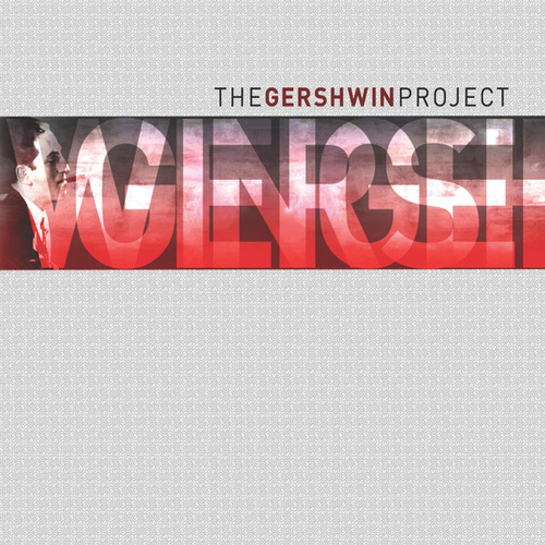 The Gershwin Project by Various Artists