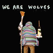 Non-Stop by We Are Wolves