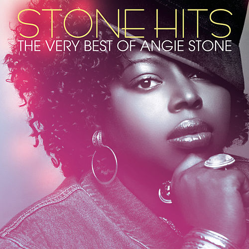 Stone Hits: The Very Best Of Angie Stone by Angie Stone