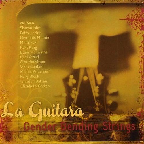 La Guitara Gender Bending Strings by Various Artists