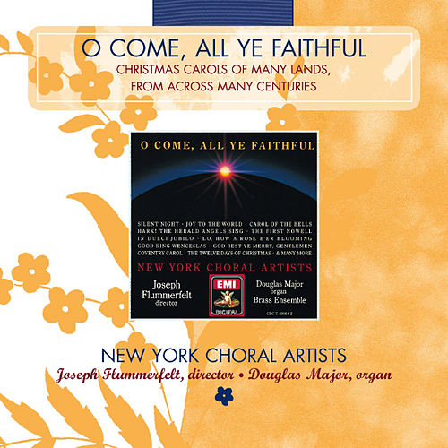 O Come, All Ye Faithful von Joseph Flummerfelt