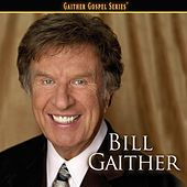 Bill Gaither by Bill & Gloria Gaither