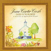 Church In The Wildwood by June Carter Cash