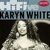 Rhino Hi-Five: Karyn White by Karyn White