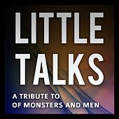 Little Talks (Originally Performed By Of Monsters And Men) by Chart Hits 2012