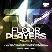Floorplayers EP Vol. 1 by Various Artists